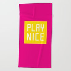 Play Nice Beach Towel