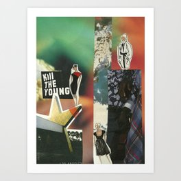 Kill the Young Art Print