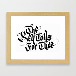 The Bell Tolls for Thee Framed Art Print