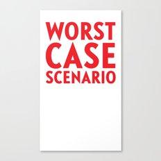 Worst Case Scenario Canvas Print