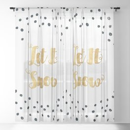 Christmas Quote Let It Snow Sheer Curtain