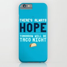 There's Always Hope... iPhone 6s Slim Case