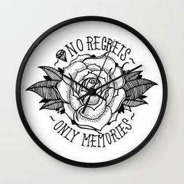 No Regrets, Only Memories Wall Clock