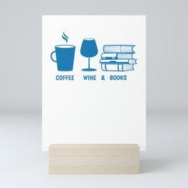 Funny Coffee Wine and Books Lover design Mini Art Print