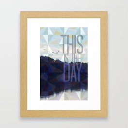 This is the Day Christian Design Framed Art Print