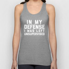 Left Unsupervised Funny Quote Unisex Tank Top