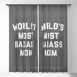 Badass Mom Funny Quote Sheer Curtain