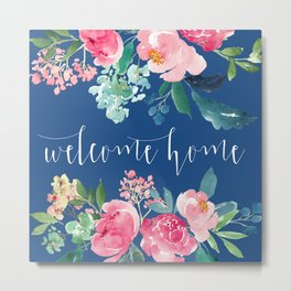 Welcome Home Blue and Pink Floral Metal Print