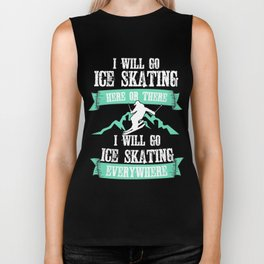 Lovely Gift Ice Skating Tshirt Design Skating everywhere Biker Tank