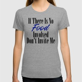 Food Party Invitation Only Glutton Junk Foodie Meme T-shirt