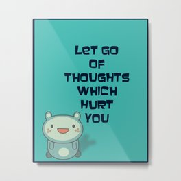 Cute and Inspirational Encouraging Quote Metal Print
