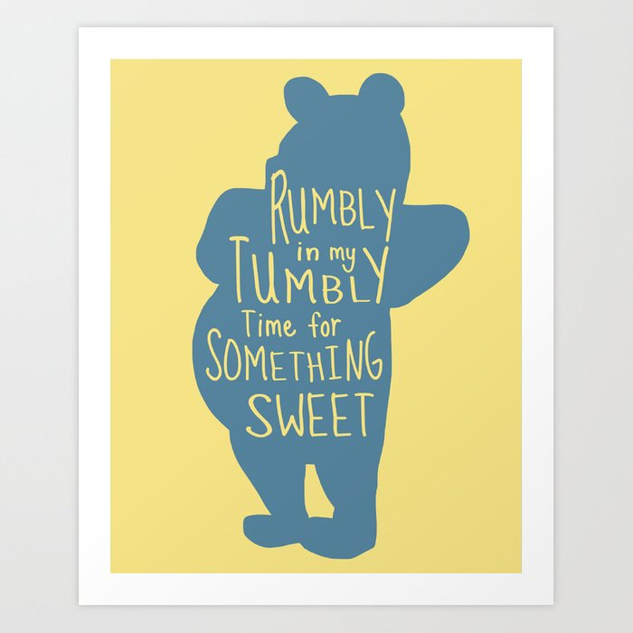 Rumbly In My Tumbly Time For Something Sweet Pooh