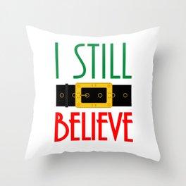 I Still Believe Santa's Belt Christmas Throw Pillow