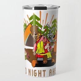 Camping Wild Night Ahead Travel Mug