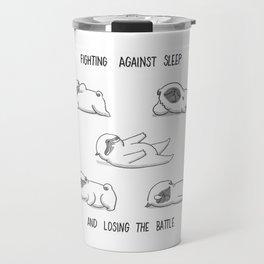 fighting against sleep and losing the battle Travel Mug
