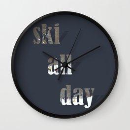 ski all day Wall Clock