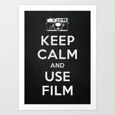 Keep Calm And Use Film Art Print