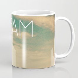 Dream Big Coffee Mug