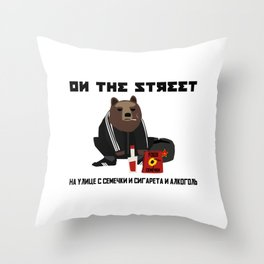 Smoking Gopnik slav bear wearing ushanka squat on the street with semechki and vodka with text Throw Pillow