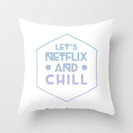 Netflix & Chill Throw Pillow