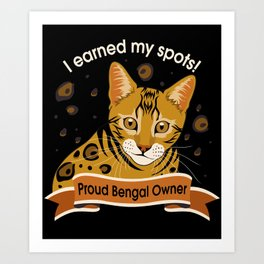 I Earned My Spots! Art Print
