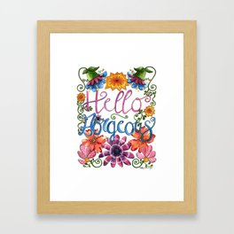 Hello Gorgeous Framed Art Print