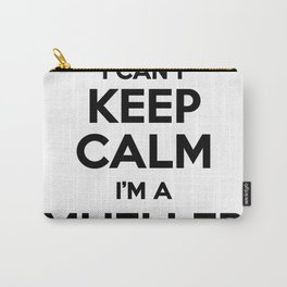 I cant keep calm I am a MUELLER Carry-All Pouch