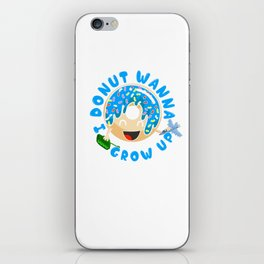 Cute I Donut Wanna Grow Up Funny Kid iPhone Skin