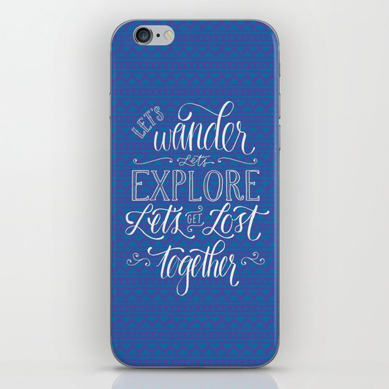 Let's get lost together iPhone & iPod Skin