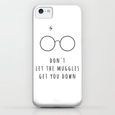 Don't Let The Muggles Get You Down Slim Case iPhone 5c