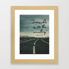 'Impossible is for the unwilling' John Keats Quote Framed Art Print