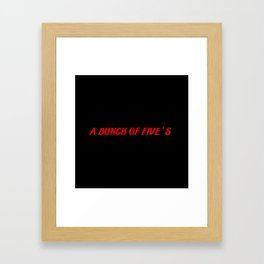 bunch of fives Framed Art Print