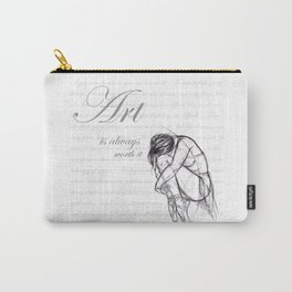 Art is Always Worth it Carry-All Pouch