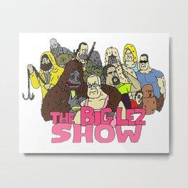 The big lez show Metal Print