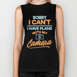 Sorry I Can't, I Have Plans With My Camera Biker Tank