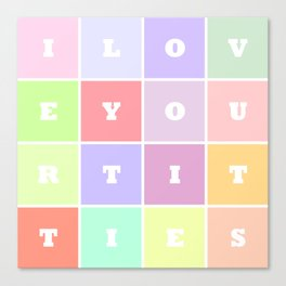 I Love Your Titties Canvas Print