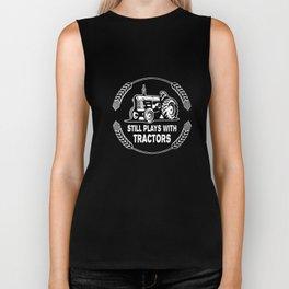 Still Plays With Tractors Tee Farmer Farming Hand Funny Birthday Farm T-Shirts Biker Tank