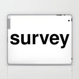 survey Laptop & iPad Skin