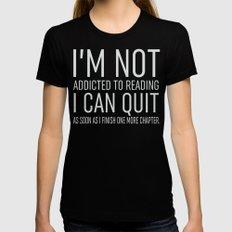 I'm Not Addicted - Black MEDIUM Womens Fitted Tee Black