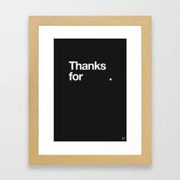 (NOTHING) Framed Art Print