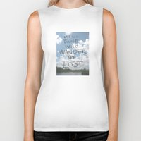 not all those who wander are lost Biker Tanks featuring Not all those who wander are lost by CSMalcolm Illustration