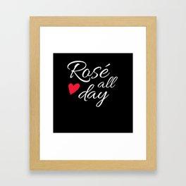 Rosé All Day Women Wine Rosé Wine Framed Art Print