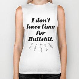 I don't have time for Bullshit. Biker Tank