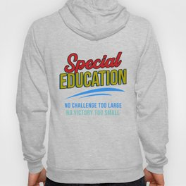 No Challenge No Victory Special Education Teacher Hoody