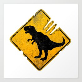 T-Rex Crossing Sign Art Print