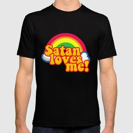 Satan Loves Me Rainbow - Atheism Anti Religion T-shirt
