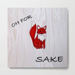Fox Sake Metal Print