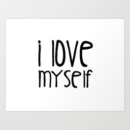 I love myself Art Print