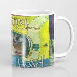 """Do Something Hard"" Coffee Mug"