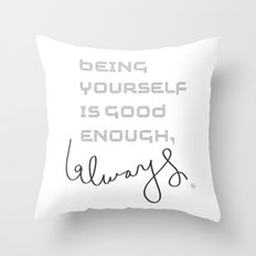 being yourself Throw Pillow